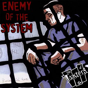 """The Toasters' """"Enemy Of The System"""""""