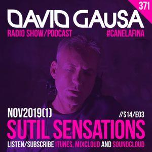 Sutil Sensations #371 - A new episode of the season 2019/20! Includes #HotBeats & #CanelaFina!