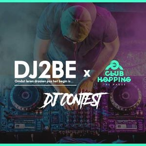 DJ2BE x Club Hopping DJ Contest 2018 [FIRST PLACE]