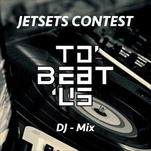 JETSETS DJ Contest Mix 2k17 - To'beat'us