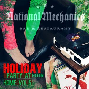 The Party At Home Mix Vol. 5: Holiday Edition