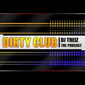 DJ TREIZ - THE DIRTY CLUB PODCAST - S.01 EP.01