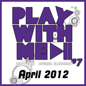 PLAY WITH ME #7 - APRIL 2012