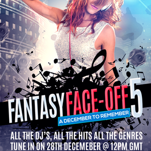 Fantasy Radio Face Off 5 - December 28 2019 https://fantasyradio.stream