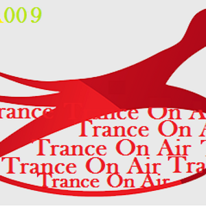 Trance On Air 009