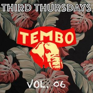 Tembo | Third Thursdays | Vol. 06