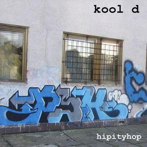 kool d - hipityhop