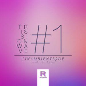 FRISSIONWAVE #1
