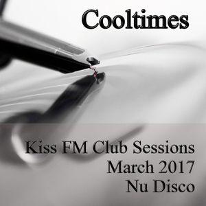 Cooltimes - Kiss FM Club Sessions 25.03.2017 NuDisco