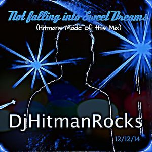 Not falling into Sweet Dreams  (Hitmans Made of this Mix)