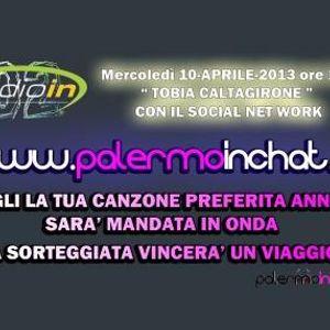 QUI RADIO IN & PALERMOINCHAT TRASMISSIONE DEL 10 APRILE 2013