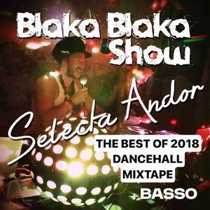 The Best Of 2018 Dancehall Mixtape by Selecta Andor   Mixcloud