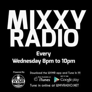 Mixxy Radio 8-2-17