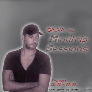 "Salva pres. ""Mindtrip Sessions"" @ go-radiomusic.com  28/10/2011 (22:00 - 23:00)"