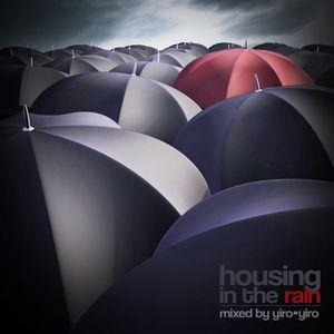 Housing In The Rain