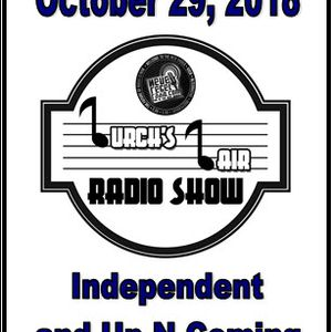 Lurch's Lair Radio Show: 2018-10-29 Independent and Up-N-Coming Artists edition