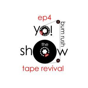 Episode 4 - Tape Revival feat. M-Dot