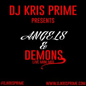 DJ Kris Prime-Angles and Demons Live Mix from Y100 and iheart radio Electric Kingdom