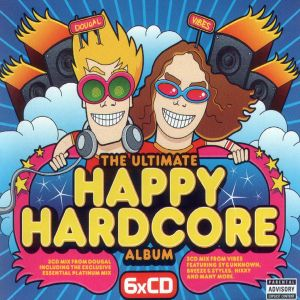 The Ultimate Happy Hardcore Album (6xCD) (2003)