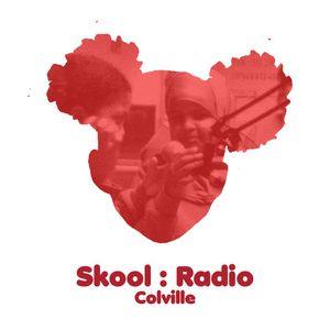 Skool Radio - Colville 21.02.12