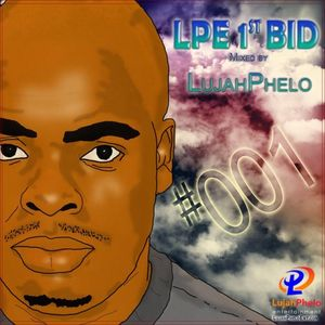 LPE 1st Bid Mixed by LujahPhelo #001