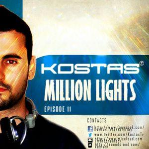 Kostas T - Million Lights  Ep11