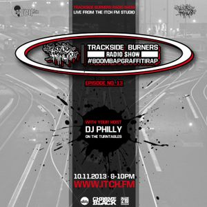 DJ Philly - Trackside Burners 13 - ITCH FM (10-NOV-2013)