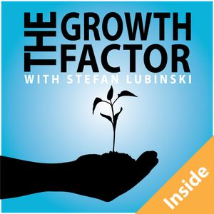Inside The Growth Factor – Bob Burg Wrap Up