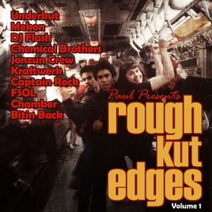 "Paul Presents ""Rough Kut Edges"" - Volume 1"