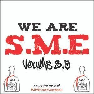 We Are S.M.E Mixtape Volume 3.5