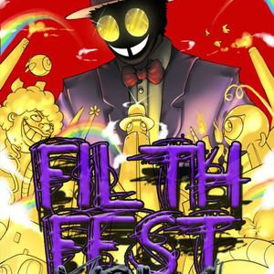 FilthFest Vol.1