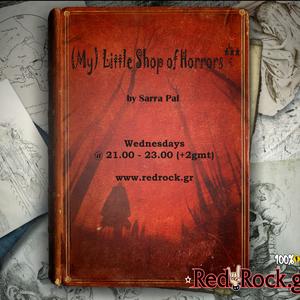 Sarra Pal    (My) Little Shop of Horrors***    Wednesday 23.01.2013