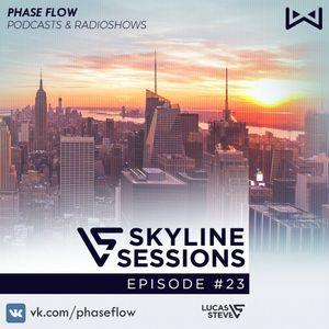 Lucas & Steve–Skyline Sessions 023