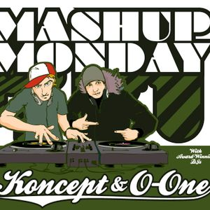MASH UP MONDAY mixed by DJ KONCEPT & O-ONE