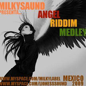 MILKYSAUND - ANGEL RIDDIM MEDLEY