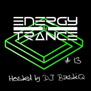 Energy of Trance - hosted by DJ BastiQ - EoTrance #13