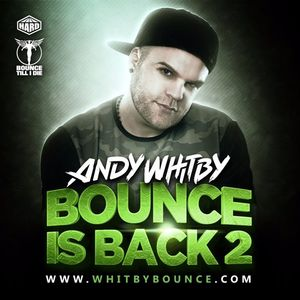 BOUNCE IS BACK 2 Mixed By Andy Whitby