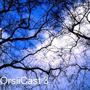 OrsiiCast 3
