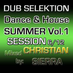 Dub Selektion - Dance & House Summer Session Vol.1 6-2012