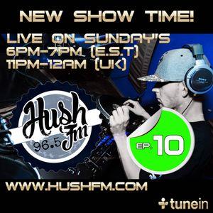 DJ L - Hush Fm - Episode #10