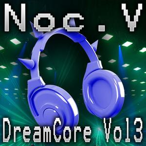 Dreamcore Vol.3