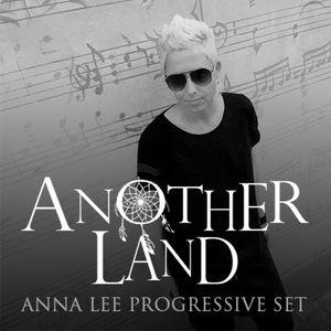Anna Lee [Progressive Set] @ Anotherland Festival 2015