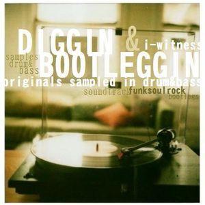 I-Witness - Diggin & Bootleggin (originals sampled in jungle/dnb)