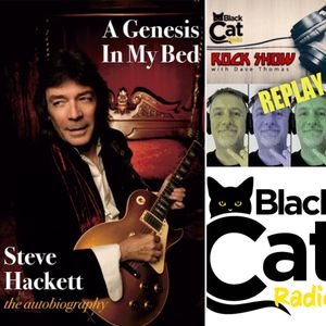 """Dave Thomas On Black Cat Radio """"The Rock Show"""" 20-07-20 Full Interview With Steve Hackett"""