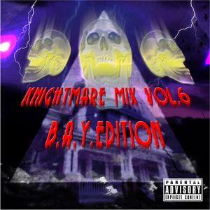 KnightMare Mix vol.6 B.A.Y. Edition