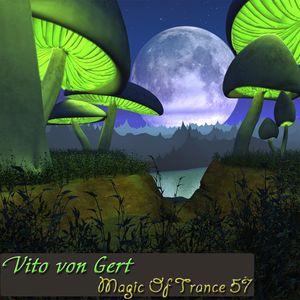 Vito von Gert pres. Magic Of Trance (Episode 57)