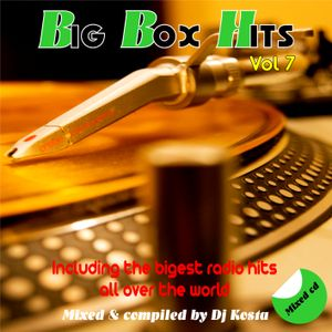 BIG BOX HITS MIX VOL.7  ( By Dj Kosta )