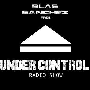 Blas Sanchez - UNDER CONTROL - Ep 1 (Clean Set)