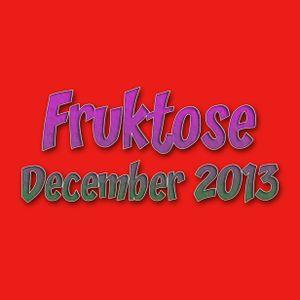 Fruktose - December 2013