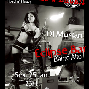 """Bad To The Stone Rock Session """"Oh No!! She's Back!"""" - 25Janeiro2013 @ Eclipse Bar"""